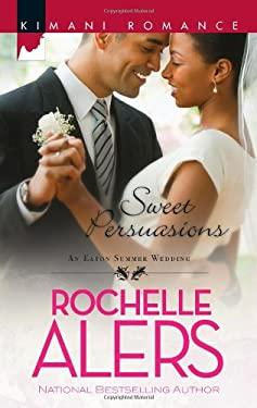 Sweet Persuasions 9780373862122
