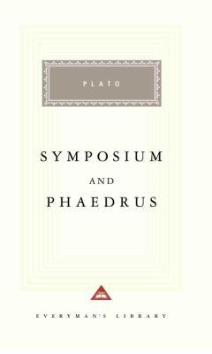 Symposium and Phaedrus 9780375411748