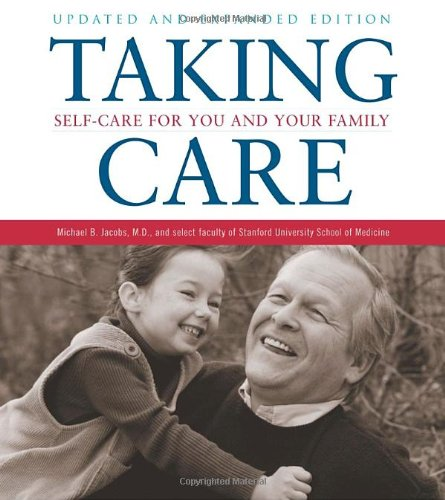 Taking Care: Self-Care for You and Your Family 9780375759901