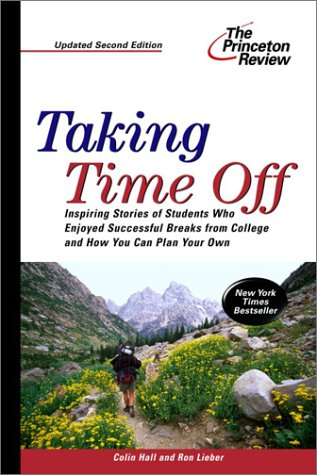 Taking Time Off, 2nd Edition 9780375763038