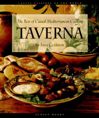 Taverna: The Best of Casual Mediterranean Cooking 9780376020406