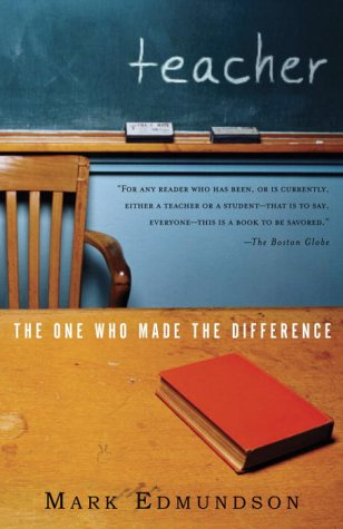 Teacher: The One Who Made the Difference 9780375708541