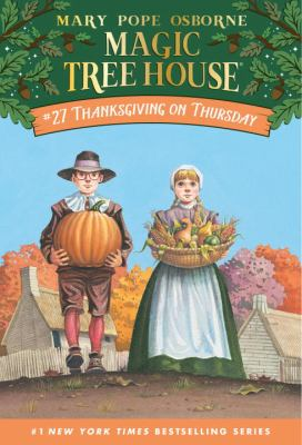 Magic Tree House #27: Thanksgiving on Thursday 9780375806155