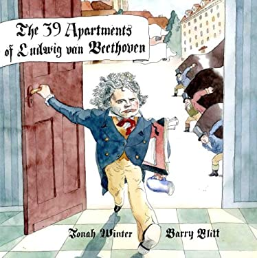 The 39 Apartments of Ludwig Van Beethoven 9780375836022