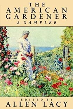 The American Gardener 9780374522179