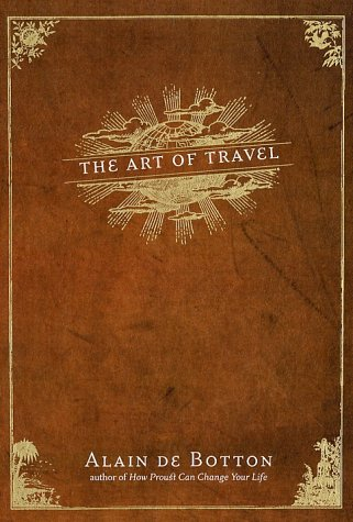 The Art of Travel 9780375420825