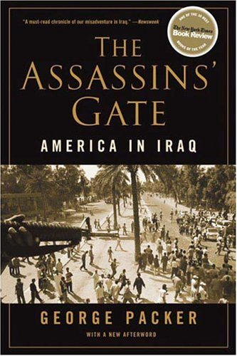 The Assassins' Gate: America in Iraq 9780374530556