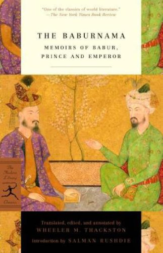 The Baburnama: Memoirs of Babur, Prince and Emperor 9780375761379