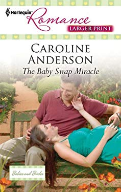 The Baby Swap Miracle 9780373740796