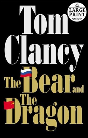 The Bear and the Dragon 9780375430695