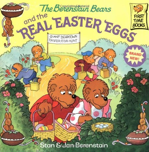 The Berenstain Bears and the Real Easter Eggs 9780375811333