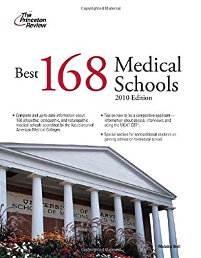 The Best 168 Medical Schools, 2010 Edition 9780375429576