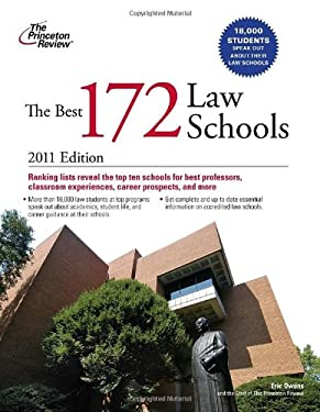 The Best 172 Law Schools, 2011 Edition 9780375427893