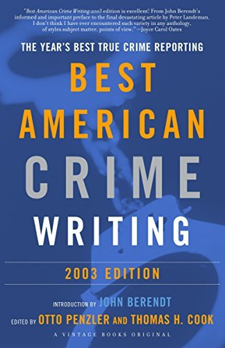 The Best American Crime Writing: 2003 Edition: The Year's Best True Crime Reporting 9780375713019
