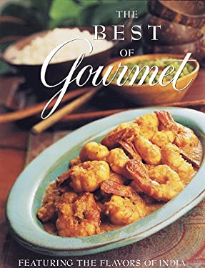 The Best of Gourmet 1998 Edition: Featuring the Flavors of India 9780375501388