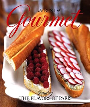 The Best of Gourmet 2002: Featuring the Flavors of Paris 9780375508509