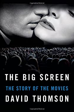 The Big Screen: The Story of the Movies 9780374191894