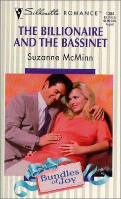 The Billionaire & the Bassinet: Bundles of Joy 9780373193844