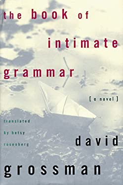 The Book of Intimate Grammar 9780374115470