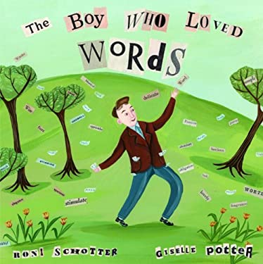 The Boy Who Loved Words 9780375836015
