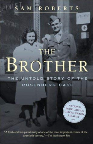 The Brother: The Untold Story of the Rosenberg Case 9780375761249