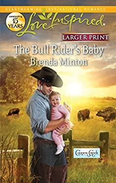 The Bull Rider's Baby 9780373816217