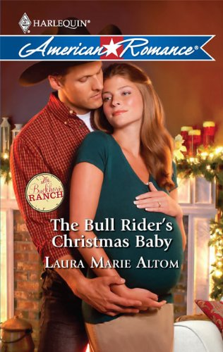 The Bull Rider's Christmas Baby 9780373753406