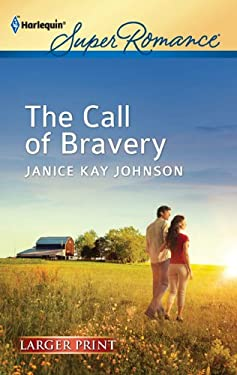 The Call of Bravery 9780373606948