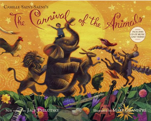 The Carnival of the Animals [With CD (Audio)] 9780375864582