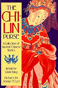 The Ch'i-Lin Purse: A Collection of Ancient Chinese Stories 9780374312411