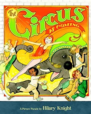 The Circus Is Coming 9780375840661