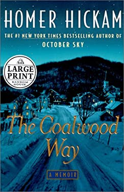 The Coalwood Way: A Memoir 9780375430879