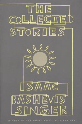 The Collected Stories of Isaac Bashevis Singer 9780374517885