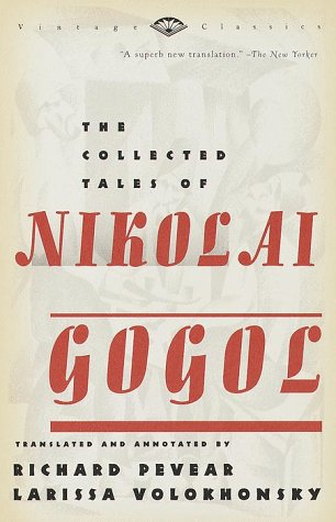 The Collected Tales of Nikolai Gogol 9780375706158