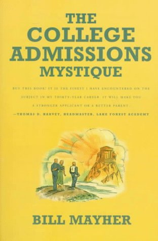 The College Admissions Mystique 9780374525132
