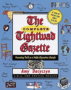 The Complete Tightwad Gazette 9780375752254