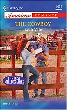 The Cowboy: The Lost Millionaires 9780373750382