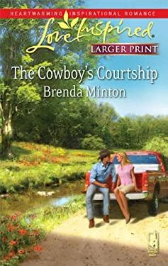 The Cowboy's Courtship 9780373814640
