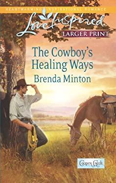 The Cowboy's Healing Ways 9780373816736