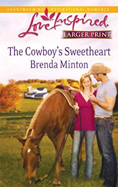 The Cowboy's Sweetheart 9780373814947