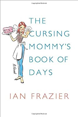 The Cursing Mommy's Book of Days 9780374133184