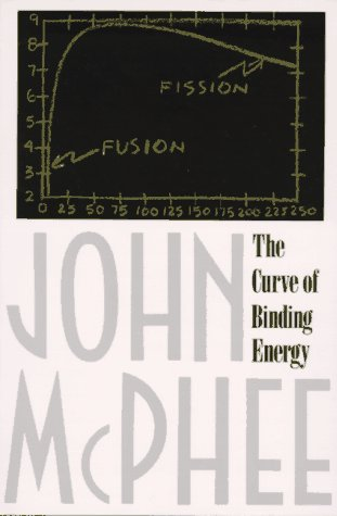 The Curve of Binding Energy: A Journey Into the Awesome and Alarming World of Theodore B. Taylor 9780374515980