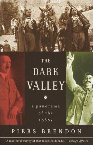 The Dark Valley: A Panorama of the 1930s 9780375708084