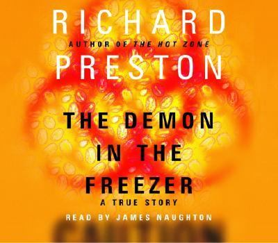 The Demon in the Freezer: A True Story 9780375419539