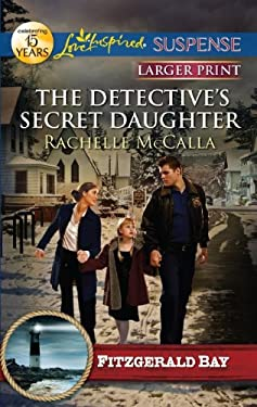 The Detective's Secret Daughter 9780373675029