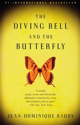 The Diving Bell and the Butterfly: A Memoir of Life in Death 9780375701214