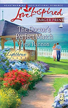 The Doctor's Perfect Match: Lighthouse Lane 9780373814503