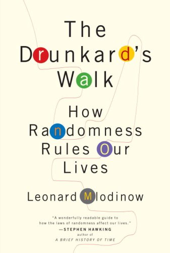 The Drunkard's Walk: How Randomness Rules Our Lives 9780375424045