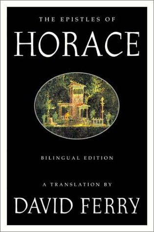 The Epistles of Horace: Bilingual Edition 9780374528522
