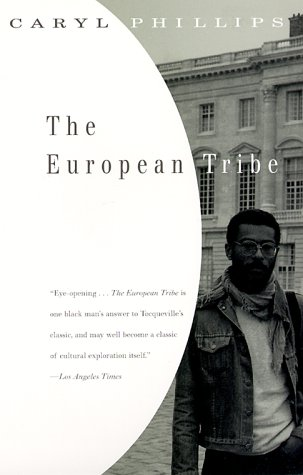 The European Tribe - Phillips, Caryl